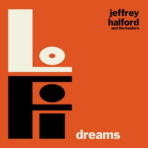 jeffrey-halford-and-the-healers-low-fi-dreams-cd-cover-hi-res